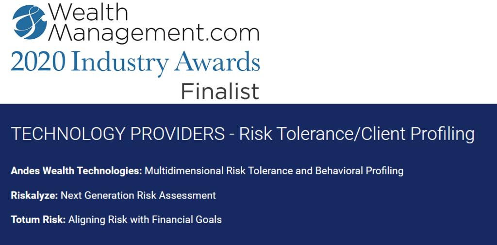 Wealth Management Industry Award, Risk Tolerance, Andes Wealth Technologies, Riskalyze, and Totum Risk.