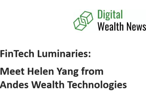 Helen Yang Featured In FinTech Luminaries